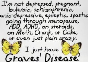 I have graves disease
